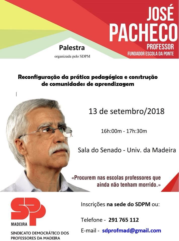 Palestra com o Professor José Pacheco | SDPM